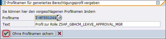 Aktivieren Rolle SAP_GBHCM_LEAVE_APPROVAL