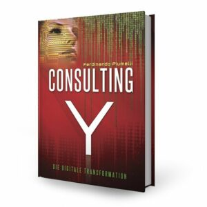 Consulting Y: Die digitale Transformation