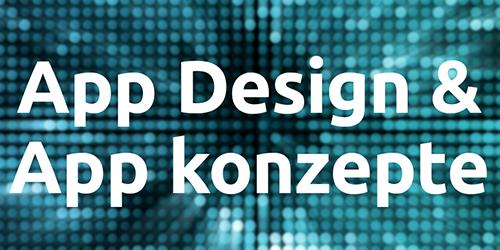 App Design und App Konzepte
