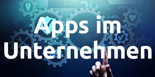 Apps im Unternehmen