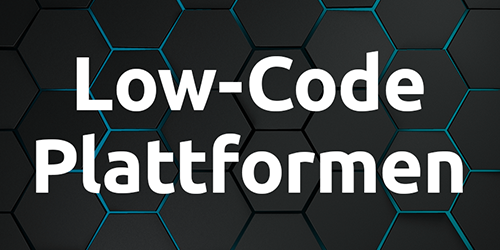 Low-Code-Plattformen