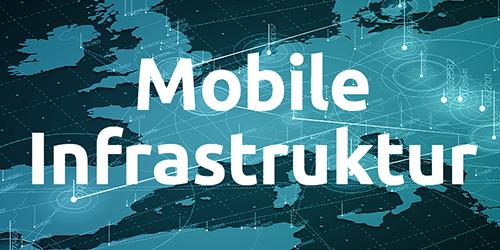 Mobile Infrastruktur
