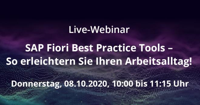 """Live-Webinar: """"SAP Fiori Best Practice Tools – So erleichtern Sie Ihren Arbeitsalltag!"""" am 08.10.2020 um 10 Uhr"""